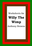 Worksheets for WILLY THE WIMP - Anthony Browne - Picture B