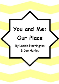 Worksheets for YOU AND ME: OUR PLACE by Leonie Norrington & Dee Huxley