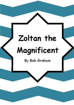 Worksheets for Zoltan the Magnificent by Bob Graham Comprehension & Vocab Focus
