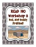 Workshop 3: Bud, Not Buddy Pretest