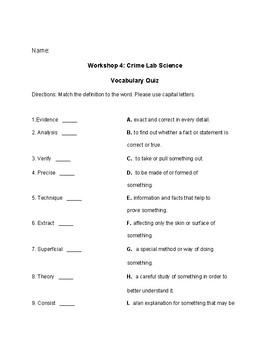 Workshop 4: Crime lab Science Vocab Quiz & Study Guide. Read 180 stage b Flex