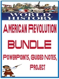World  American Revolution Powerpoint, Fill in Notes,  Cause Effect Activity
