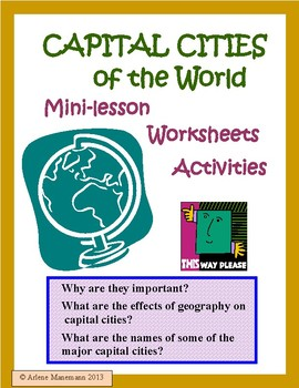 WORLD CAPITAL CITIES Mini-lessons, Worksheets, and Quiz