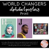 World Changers Alphabet Posters Print Font | Diverse Classroom Posters