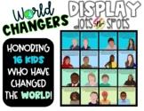 World Changers (Kids) Wall Display
