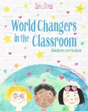 World Changers in the Classroom, Kindness Curriculum (Kind