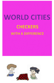 World Cities -- Checkers with a DIFFERENCE