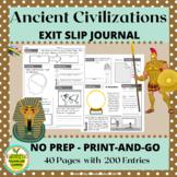 World Civilizations  Exit Slip or Bellwork Journal includi