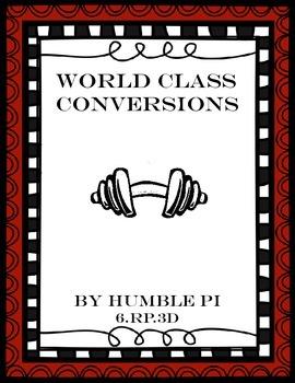 World Class Conversions Math Centers- 6.RP.3d