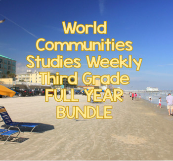 World Communities Studies Weekly Vocab and Questions FULL YEAR MEGA BUNDLE