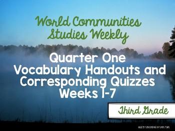 World Communities Studies Weekly Vocabulary Handouts/ Quizzes First Quarter