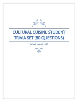 World Cuisine Student Trivia Set-Grades 8-12
