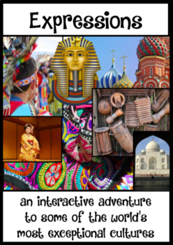 EXPRESSIONS; an interactive adventure of world cultures, ppt