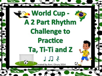 World Cup - A 2 Part Rhythm Challenge Game to Practice Ta,