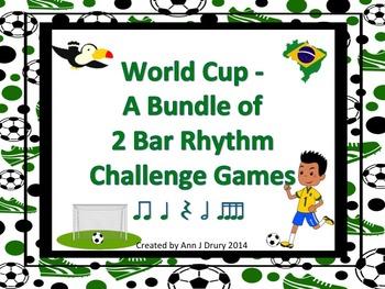 World Cup - A Bundle of 2 Bar Rhythm Challenge Games to Practice Rhythm Notation