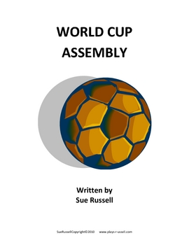 World Cup Class Play or Assembly for schools