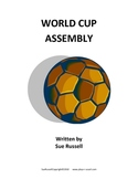 World Cup 2018 Class Play or Assembly for schools