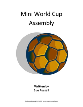 World Cup Class Play or Assembly short version