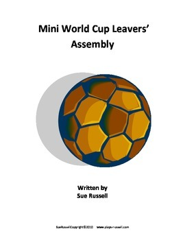 World Cup Mini Leavers Class Play or Assembly