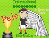 World Cup Spotlight: Pele {Differentiated Close Reading Passages & Questions}