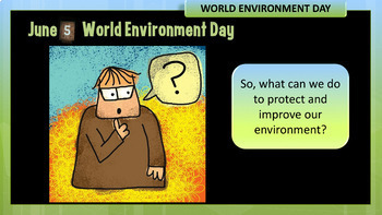 World Environment Day PowerPoint Presentation and Follow Up Activities