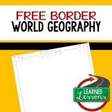 World Geography Border Free