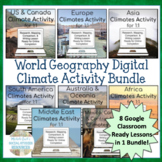 World Geography Climate Inquiry Activity Bundle for 1:1 Go