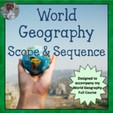 World Geography Complete Course Scope and Sequence Curriculum Map