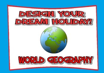 Plan your holiday activity - World Geography - Design your
