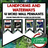 World Geography Landforms and Waterways Word Wall (41 Word Pennants)