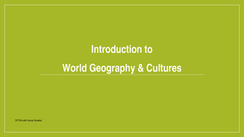 Introduction to World Geography - Maps and So Much More!  (For Beginners!)
