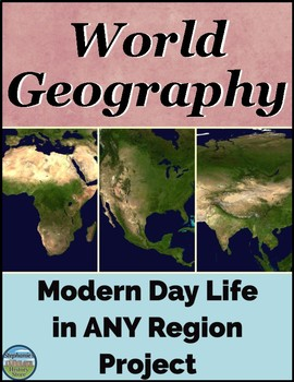 World Geography Project for Any Region or Country