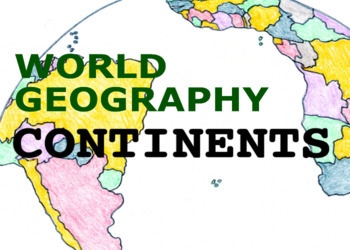 World Geography Songs, Continents