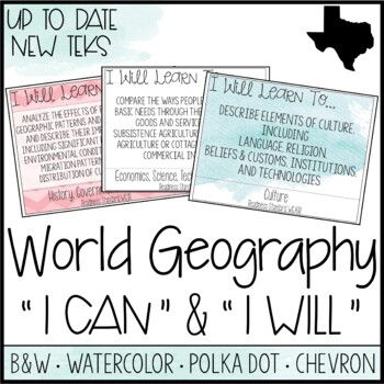 "High School World Geography TEKS -""I Can"" Statements / ""I"