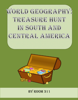 World Geography: Treasure Hunt in South and Central America
