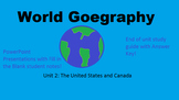World Geography Unit 2: The United States and Canada