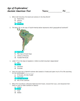 World Hist Test: Age of Exploration / Americas i.e. Olmecs, Aztecs, Mayas, Incas