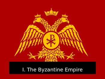 World History PowerPoint #8: The Byzantine Empire & Early Russia