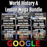 World History A (Prehistory - 1650) Lesson Mega Bundle