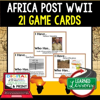 World History Africa 1945 Post WWII 21 I Have Who Has Game Cards