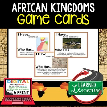 World History African Kingdoms 26 I Have Who Has Game Cards