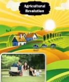 World History: Agricultural Revolution Unit