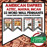 World History American Empires Aztec, Mayan, Incan Word Wa