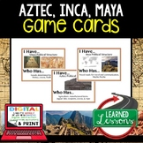 World History Americas Maya, Inca, Aztec 23 I Have Who Has Game Cards