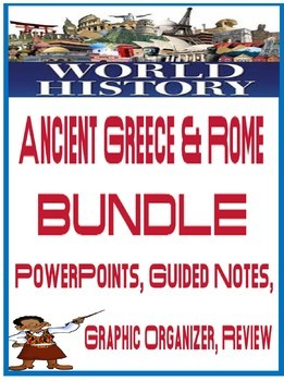 World History Ancient Greece and Rome BUNDLE PowerPoint Guided Notes Activities