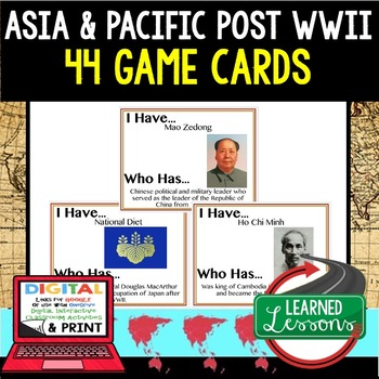World History Asia and The Pacific 1945-> 44 I Have Who Ha