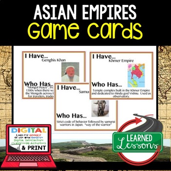 World History Asian Empires 44 I Have Who Has Game Cards