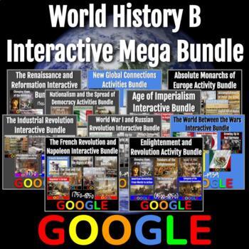 World History B (1300 - Present) Interactive Mega Bundle