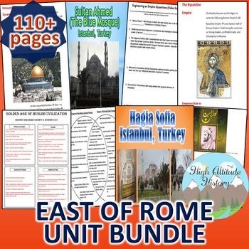 Byzantines, Han, Muslims & Mongols / East of Rome *Unit Bundle* (World History)