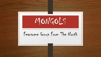 World History: Chapter 12 Mongols Complete Unit